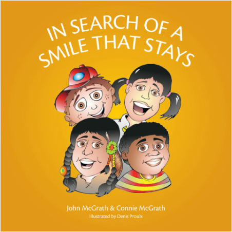 In search of a Smile that Stays, by John McGrath and Connie McGrath