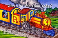 Who's on the Train Today? written by Kristy Henry and illustrated by Judy Swallow