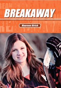 Breakaway, by Maureen Ulrich