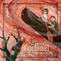 Cyclone! The Regina Tornado of 1912, by Warren James and Carly Reimer