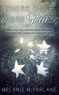 There Once Were Stars, by Melanie McFarlane